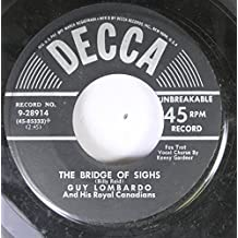 Guy Lombardo And His Royal Canadians 45 RPM The Bridge of Sighs / Ricochet