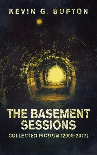 the-basement-sessions-collected-fiction-2009-2017