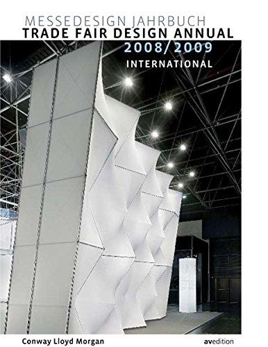 Messedesign Jahrbuch 2008/2009: International (Trade Fair Design Annual: International)