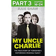 My Uncle Charlie - Part 3 of 3 (Tales of the Notorious Hudson Family, Book 2)