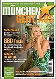München geht aus 2010: Essen - Trinken - Tanzen. Das Standardwerk für Münchens Gastronomie - Münchner Stadtmedien GmbH