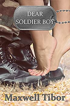 Dear Soldier Boy by [Tibor, Maxwell]