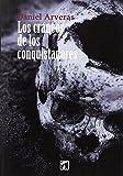 Los cráneos de los conquistadores (RESERVA)