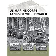 US Marine Corps Tanks of World War II (New Vanguard, Band 186)