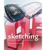 Sketching (12th Printing): Drawing Techniques for Product Designers [ SKETCHING (12TH PRINTING): DRAWING TECHNIQUES FOR PRODUCT DESIGNERS ] by Eissen, Koos (Author ) on Jul-01-2008 Hardcover