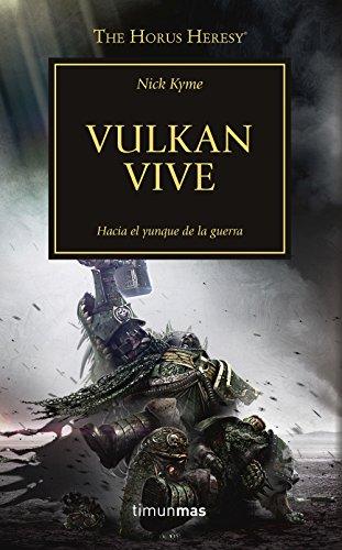 Vulkan vive nº 26: The Horus Heresy (La Herejía de Horus) por Nick Kyme