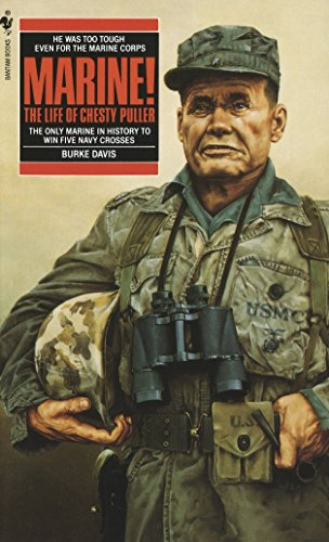 Marine!: The Life Of Chesty Puller -