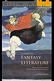 A Guide to Fantasy Literature (English Edition)