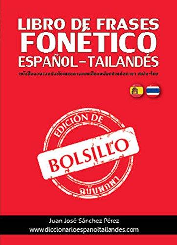 Libro de Frases de Bolsillo Fonético: Español - Tailandés Y ...
