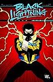 Black Lightning Year One by Jan Van Meter (November 24,2009)