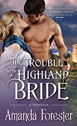 The Trouble with a Highland Bride: A Novella