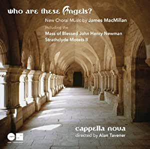 Who Are These Angels? (New Choral Music)