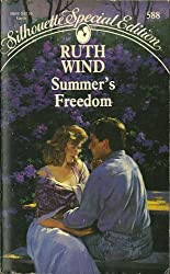 Summer'S Freedom (Silhouette Special Edition) by Ruth Wind (1990-02-01)