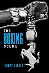 The Boxing Scene (Sporting) by Thomas Hauser (2008-12-01)