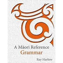 A Maori Reference Grammar