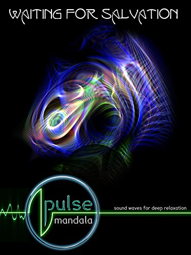 Pulse Mandala : Waiting For Salvation [OV]