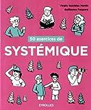 50 exercices de systémique