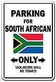 Funny Deko Schilder Parking für South African nur National Pride Schild Flagge Südafrika National Pride Love Dekoration Metall Aluminium Zeichen für Garagen, Wohnzimmer