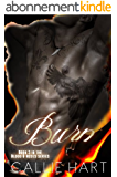 Burn (Blood & Roses series Book 3) (English Edition)