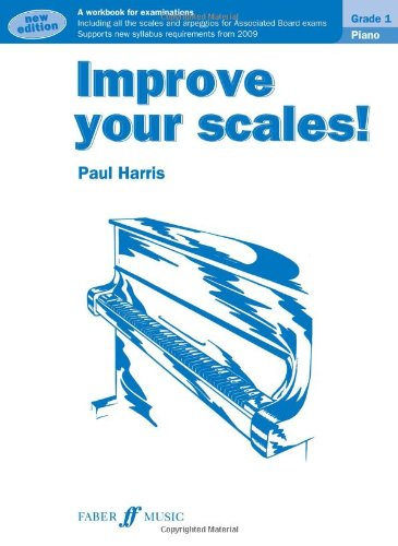 Piano Grade 1 (Improve Your Scales!)