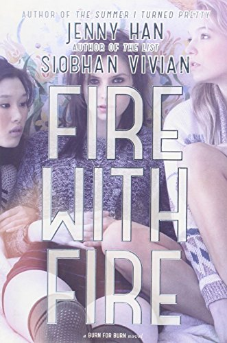 Fire with Fire (Burn for Burn) por Jenny Han