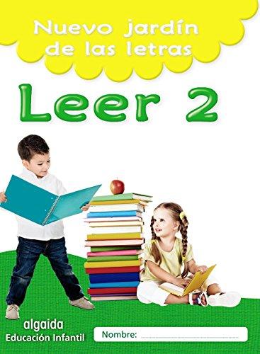 Nuevo jardín de las letras. Leer 2. Educación Infantil (Educación Infantil Algaida....