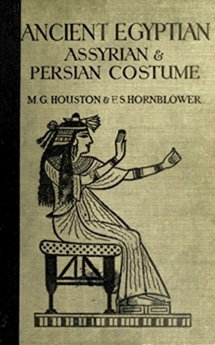 Ancient Egyptian, Assyrian, and Persian Costumes Rations (English Edition)