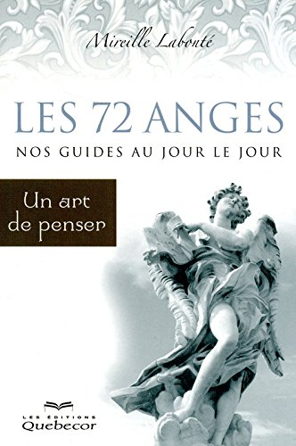 72 ANGES NOS GUIDES AU JOUR LE