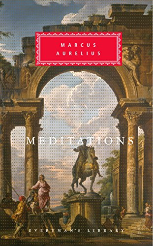 Meditations (Everyman's Library Classics)