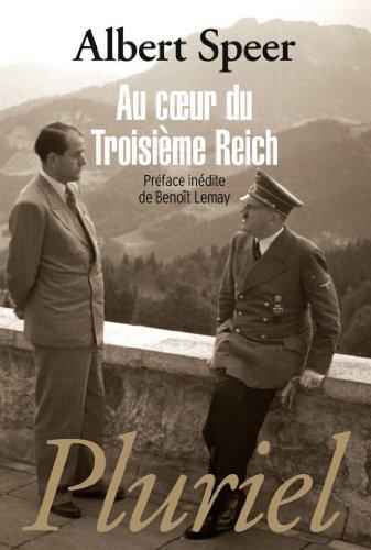 Au coeur du Troisième Reich (Grand Pluriel) par Albert Speer