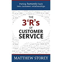 The 3 'R's of Customer Service: Putting Humanity Back into Customer Relationships