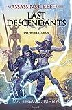 An Assassin's Creed series © Last descendants, Tome 03: La chute des dieux