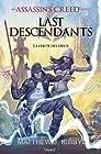An Assassin's Creed series © Last descendants, Tome 03 - La chute des dieux