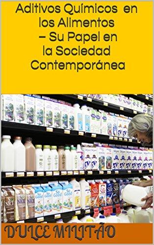 aditivos-qumicos-en-los-alimentos-su-papel-en-la-sociedad-contempornea-spanish-edition