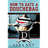 How to Date a Douchebag: The Studying Hours (English Edition)