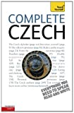 Complete Czech Beginner to Intermediate Course: Learn to read, write, speak and understand a new language with Teach Yourself