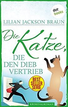 Die Katze, die den Dieb vertrieb - Band 19: Die Bestseller-Serie (Die Katze, die ...)