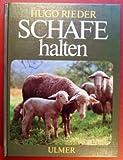 Schafe halten - Hugo Rieder