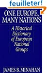 One Europe, Many Nations: A Historica...