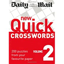 Daily Mail: New Quick Crosswords 2: 200 Puzzles from Your Favourite Paper: v. 2 (The Daily Mail Puzzle Books)