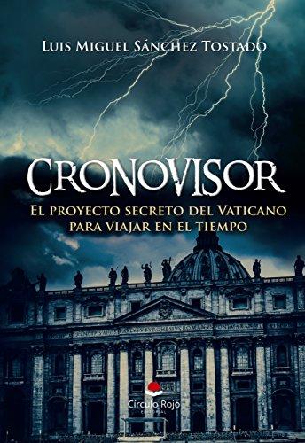 Cronovisor: El proyecto secreto del Vaticano para viajar