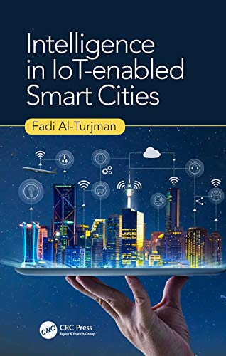 Intelligence in IoT-enabled Smart Cities (English Edition)