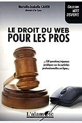Le Droit du Web pour les Pros Broché