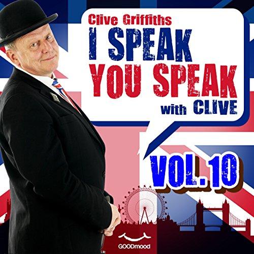 I speak you speak with Clive Vol.10  Audiolibri