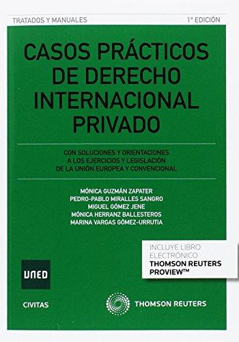 Casos prácticos de dedrecho internacional privado (Tratados y Manuales de Derecho)