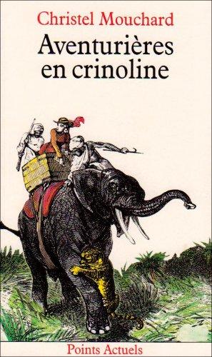 Aventurières en crinoline par Christel Mouchard