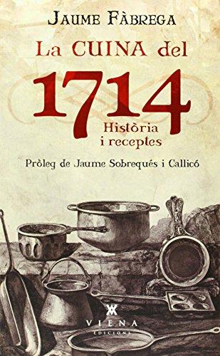 La cuina del 1714 por Jaume Fàbrega