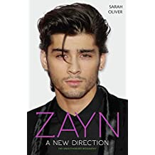 Zayn - A New Direction: The Unauthorised Biography