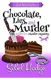 Chocolate, Lies, and Murder (Amber Fox Mysteries book #4) (The Amber Fox Murder Mystery Series)