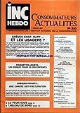 Telecharger Livres INC HEBDO CONSOMMATEURS ACTUALITES No 533 du 09 01 1987 GREVES SNCF ET RATP POUSSETTES JOUETS CHEQUES PAYANTS LOI LOGEMENT CHARGES LOCATIVES CREDIT MEDECINS PUB TELE HORMONES MAGASINS DU DIMANCHE NUCLEAIRE CREDIT AUTO YAOURT SECHE LINGE MANIFESTATIONS (PDF,EPUB,MOBI) gratuits en Francaise